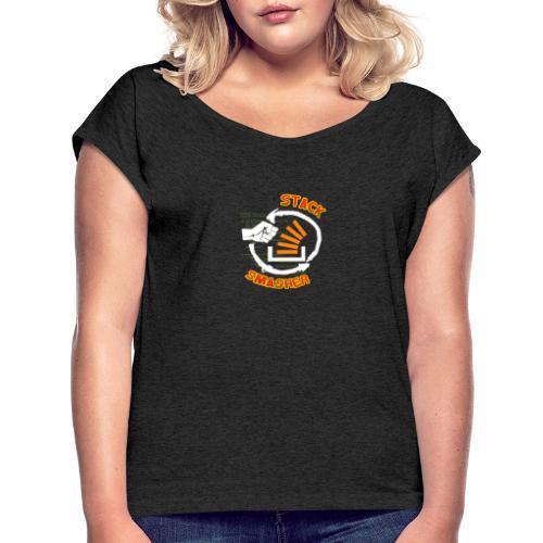 Stack Smasher - Frauen T-Shirt mit gerollten Ärmeln