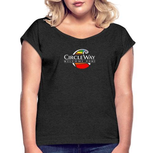 Circleway Welcome Home Logo – weiß - Frauen T-Shirt mit gerollten Ärmeln