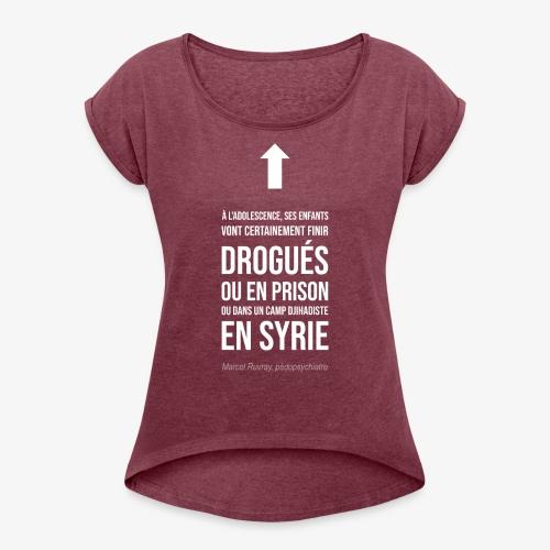 Futurs enfants drogués - T-shirt à manches retroussées Femme