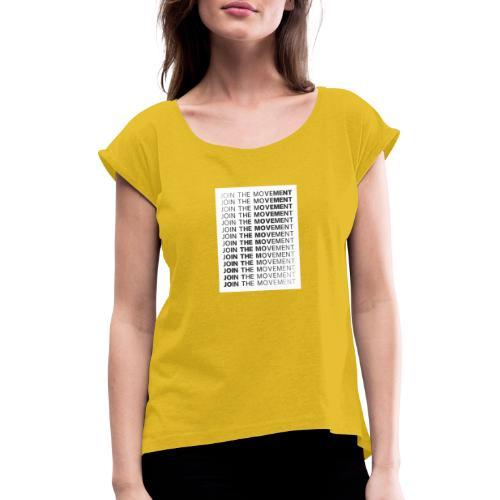 JoinTheMovement SketchFile - Vrouwen T-shirt met opgerolde mouwen