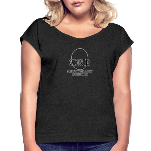 0orb logosupport - Women's T-Shirt with rolled up sleeves
