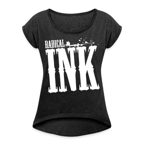 ink front - Frauen T-Shirt mit gerollten Ärmeln