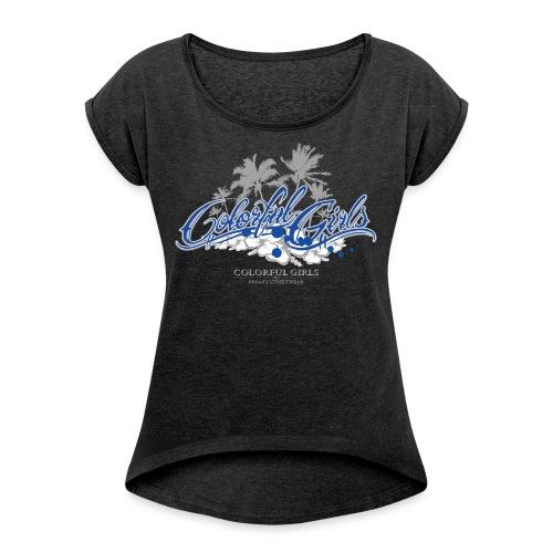 Colorful Girls Logo - Frauen T-Shirt mit gerollten Ärmeln