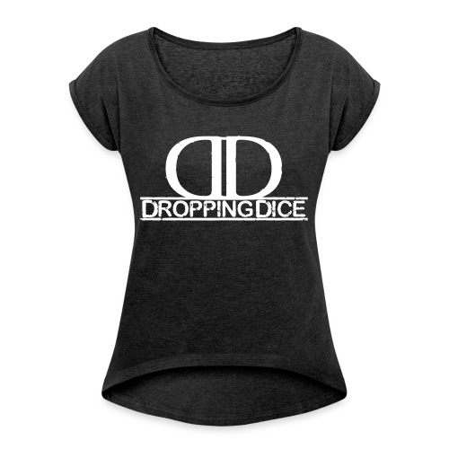 Dropping Dice Logo + Typo - Frauen T-Shirt mit gerollten Ärmeln
