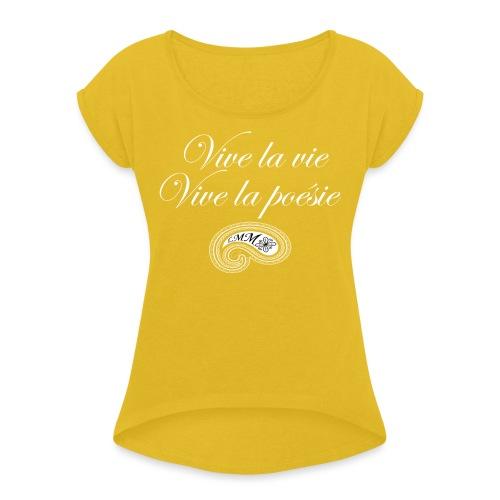 Vive la poésie white png - T-shirt à manches retroussées Femme