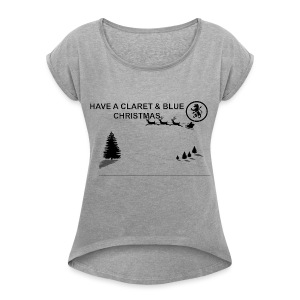 Claret and Blue Xmas - Women's T-shirt with rolled up sleeves