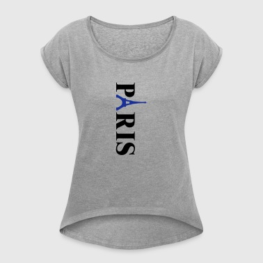 Paryż - Koszulka damska z lekko podwiniętymi rękawami