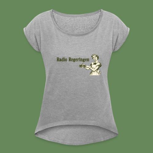 Radio Regeringen Grön Logga - T-shirt med upprullade ärmar dam