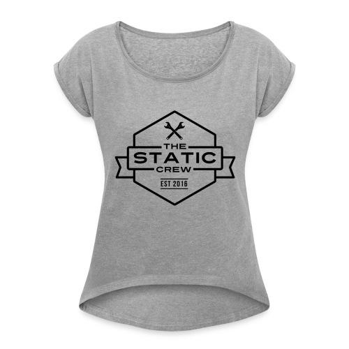The Static Crew - Frauen T-Shirt mit gerollten Ärmeln