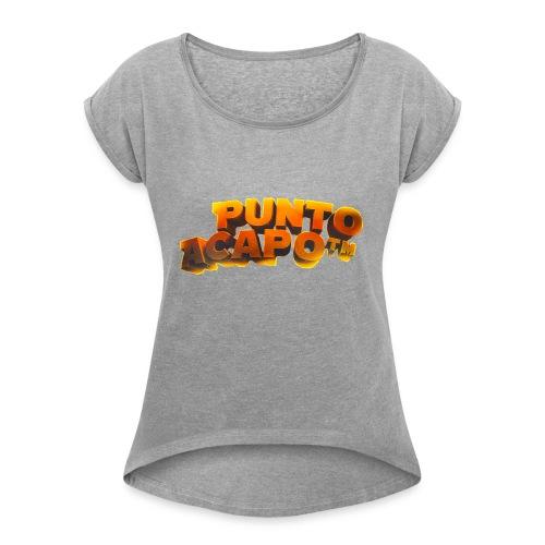 Maglietta PuntoACapo- Original Design- - Women's T-Shirt with rolled up sleeves