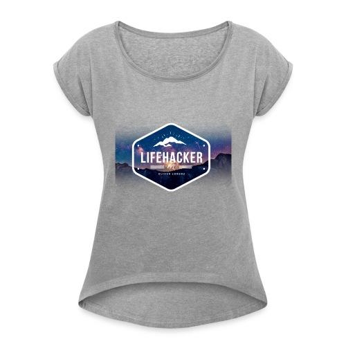 Lifehacker - Frauen T-Shirt mit gerollten Ärmeln