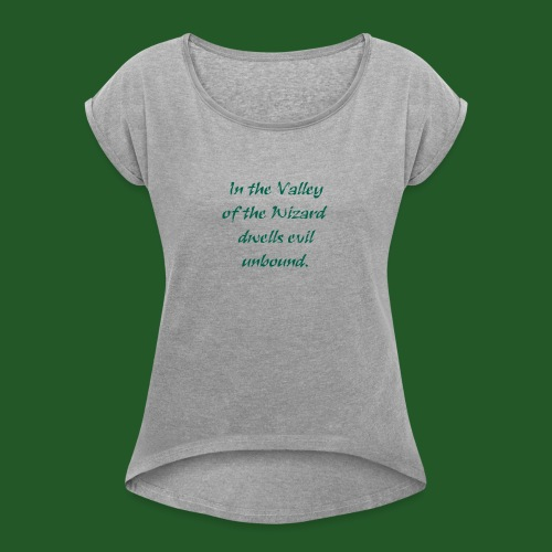 In_Valley_of_the_Wizard-png - Women's T-Shirt with rolled up sleeves