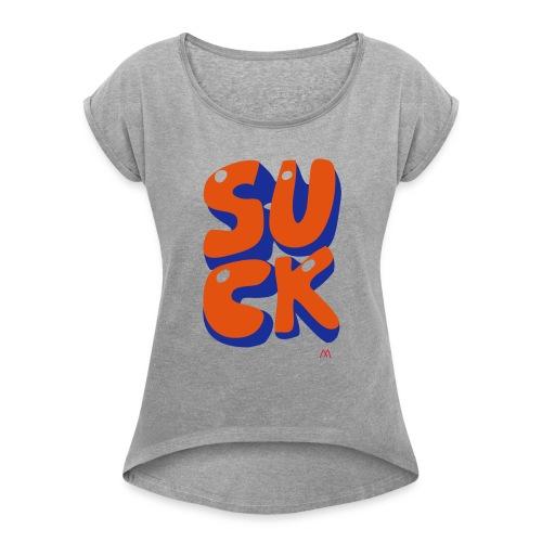 suck - T-shirt à manches retroussées Femme