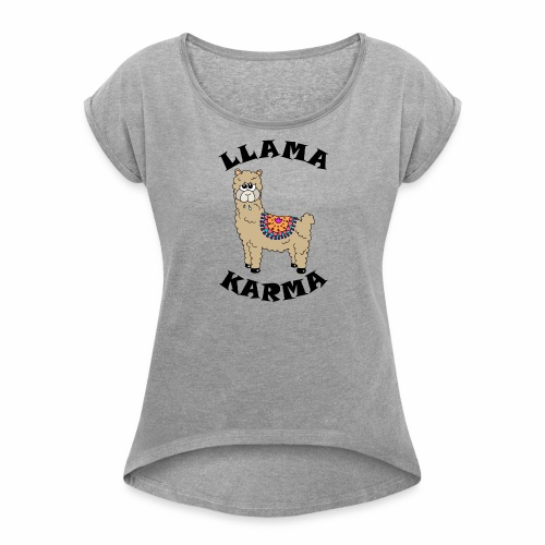 Llama Karma - Women's T-shirt with rolled up sleeves