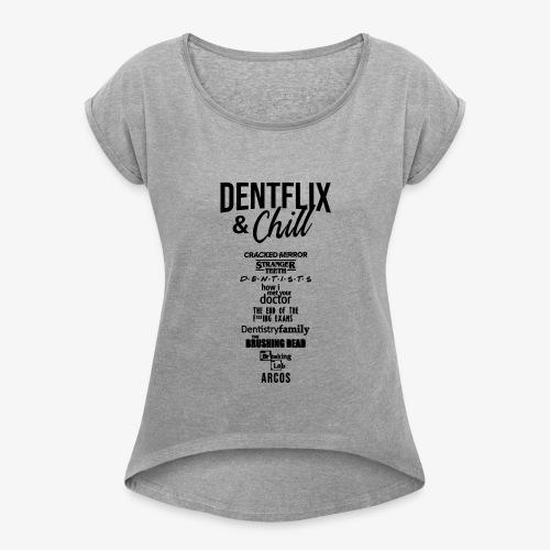 Dentflix + series - Camiseta con manga enrollada mujer