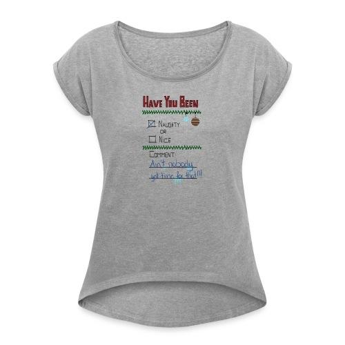 The Naugthy or Nice List - Dame T-shirt med rulleærmer