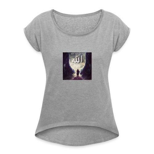 Wen there is no way alah will make a way - T-shirt med upprullade ärmar dam