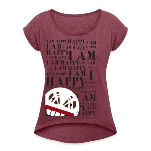 I AM HAPPY - T-shirt à manches retroussées Femme