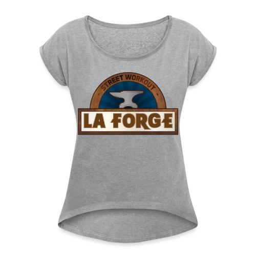 La Forge - T-shirt à manches retroussées Femme