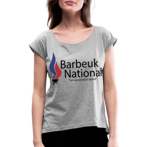 BARBEUK NATIONAL - T-shirt à manches retroussées Femme