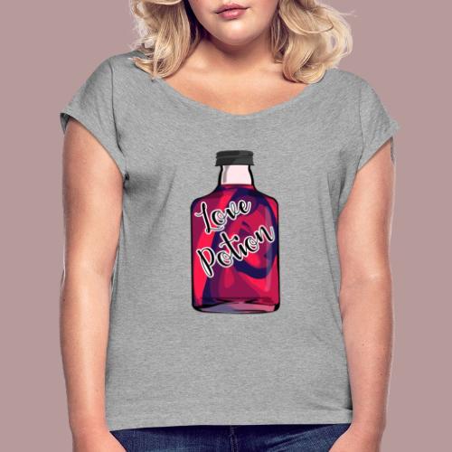 Love potion - T-shirt à manches retroussées Femme