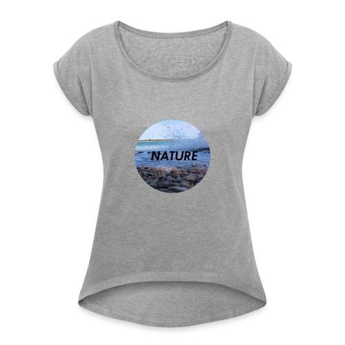 Nature Meer - Frauen T-Shirt mit gerollten Ärmeln