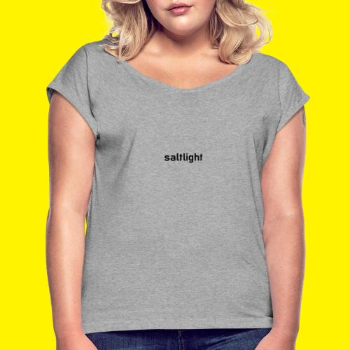 Saltlight // Black - Black - Women's T-Shirt with rolled up sleeves