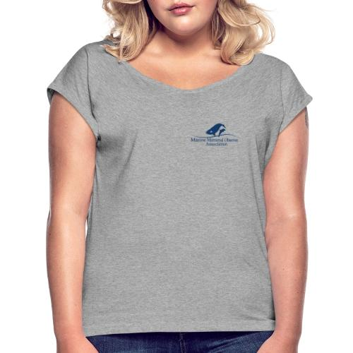 MMOA Logo Blue Marine Mammal Observer on back - Women's T-Shirt with rolled up sleeves