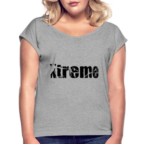 Xtreme - Women's T-Shirt with rolled up sleeves