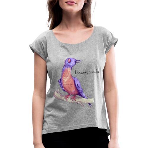 Wandertaube - Frauen T-Shirt mit gerollten Ärmeln