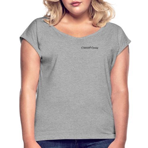 Casual-Gaming-Schriftzug - Frauen T-Shirt mit gerollten Ärmeln