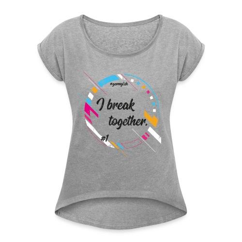 germglisch 1 - Frauen T-Shirt mit gerollten Ärmeln
