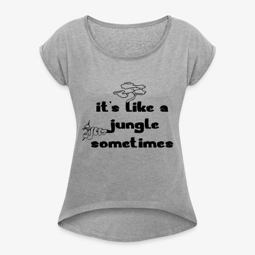 junglecontest - Frauen T-Shirt mit gerollten Ärmeln
