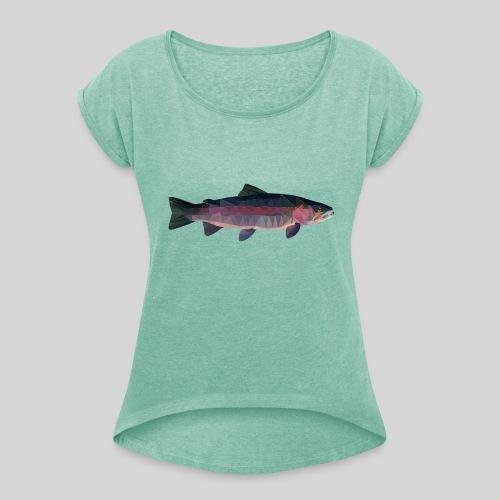 Trout - Naisten T-paita, jossa rullatut hihat
