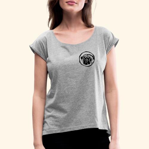 mops shirt weiß - Frauen T-Shirt mit gerollten Ärmeln