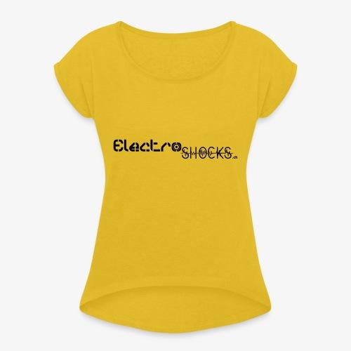 ElectroShocks BW siteweb - T-shirt à manches retroussées Femme