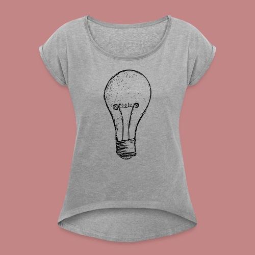 Lightbulby - Frauen T-Shirt mit gerollten Ärmeln
