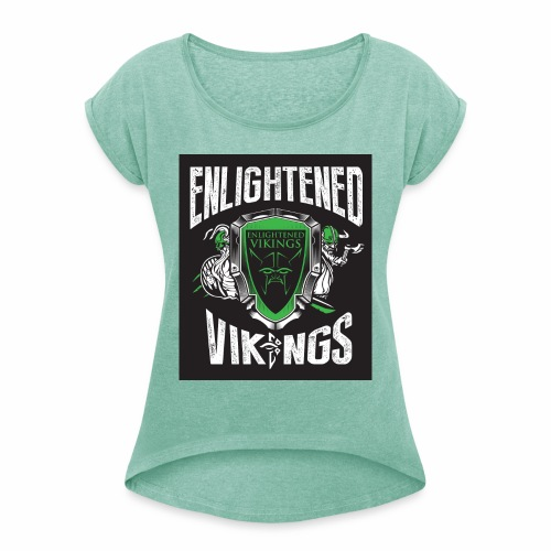 Enlightend Vikings - T-skjorte med rulleermer for kvinner