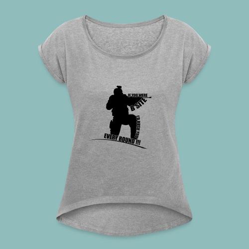 I'd rush you - Black Version - Frauen T-Shirt mit gerollten Ärmeln
