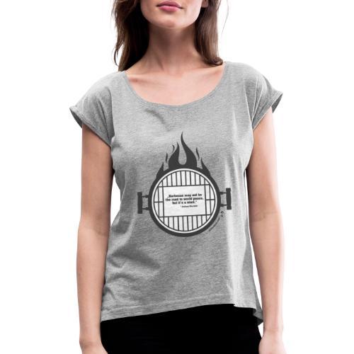 Anthony Bourdain - Frauen T-Shirt mit gerollten Ärmeln