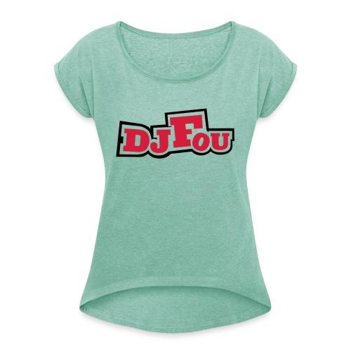logofou - T-shirt à manches retroussées Femme