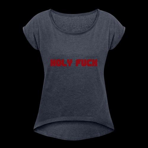 HOLY FUCK - Maglietta da donna con risvolti