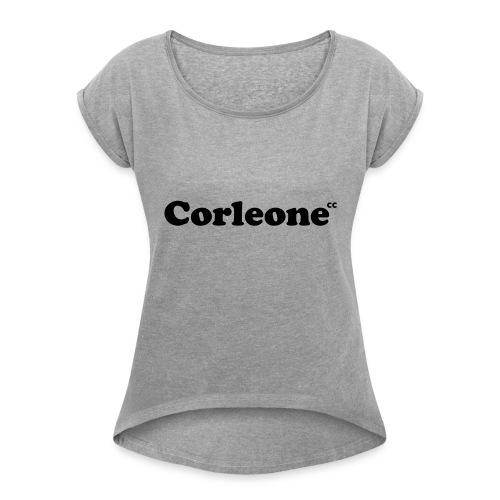 schrift corleone - Frauen T-Shirt mit gerollten Ärmeln