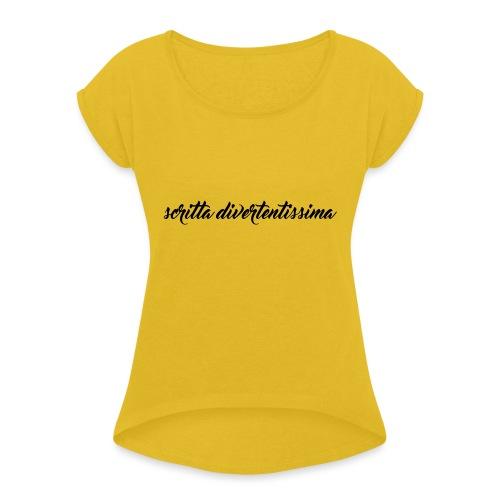 SCRITTA DIVERTENTE - Maglietta da donna con risvolti