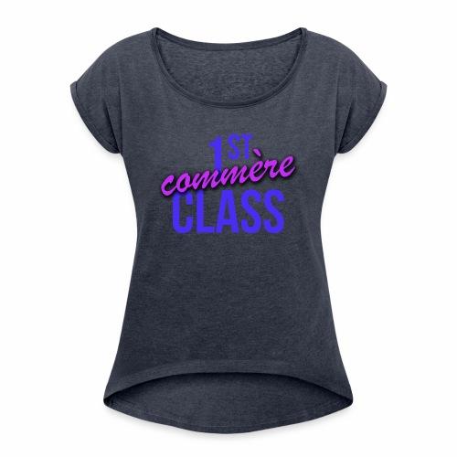 First Commère Class - T-shirt à manches retroussées Femme