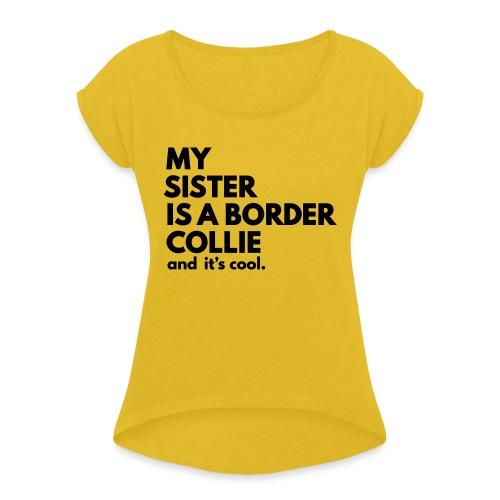 MSB_TEE_SISTER - T-shirt à manches retroussées Femme
