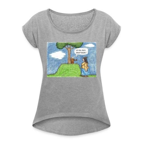 Kraftbier - Frauen T-Shirt mit gerollten Ärmeln