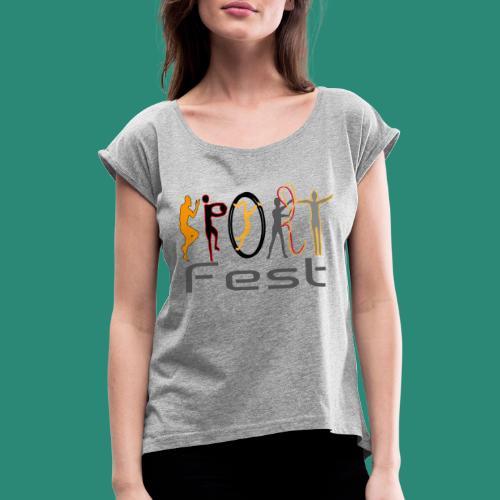 sportfest - Frauen T-Shirt mit gerollten Ärmeln