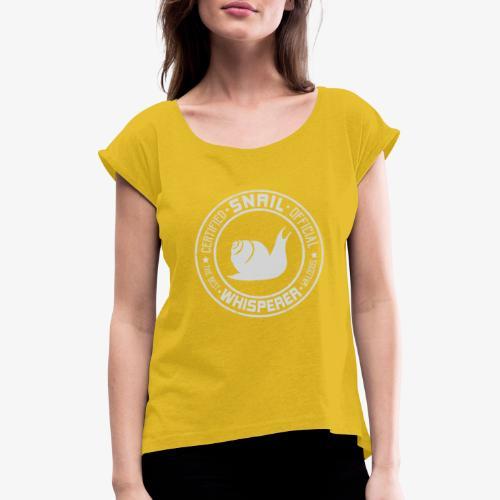 Snail Whisperer Grey - Naisten T-paita, jossa rullatut hihat