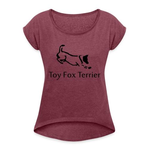 tft - Naisten T-paita, jossa rullatut hihat